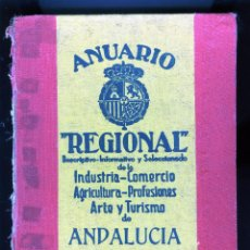 Libri antichi: ANUARIO REGIONAL DE ANDALUCIA-PRIMERA EDICIÓN AÑO1931-ENTRE LAS OCHO PROVINCIAS MAS DE MIL PAGINAS.. Lote 209023153