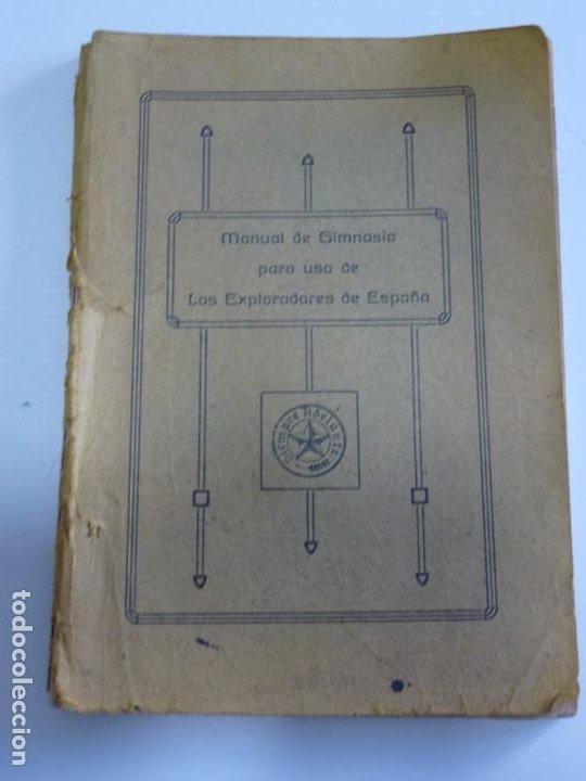 EXPLORADORES DE ESPAÑA BOY SCOUTS - MANUAL DE GIMNASIA - 1917 (Libros Antiguos, Raros y Curiosos - Bellas artes, ocio y coleccionismo - Otros)
