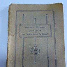 Libros antiguos: EXPLORADORES DE ESPAÑA BOY SCOUTS - MANUAL DE GIMNASIA - 1917. Lote 209052776