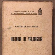 Libros antiguos: HISTORIA DE VALMASEDA. MARTÍN DE LOS HEROS. EDITADO EN 1926. Lote 209072061