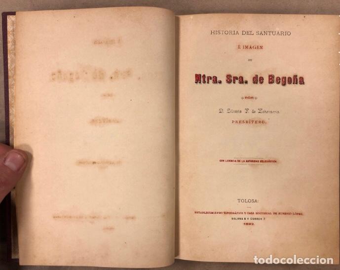 Libros antiguos: HISTORIA DEL SANTUARIO DE NTRA. SEÑORA DE BEGOÑA. SILVERIO F. DE ECHEVARRIA. 1892 - Foto 3 - 209072127