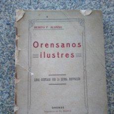 Libros antiguos: ORENSANOS ILUSTRES -- BENITO F. ALONSO -- ORENSE 1916 --. Lote 209095560