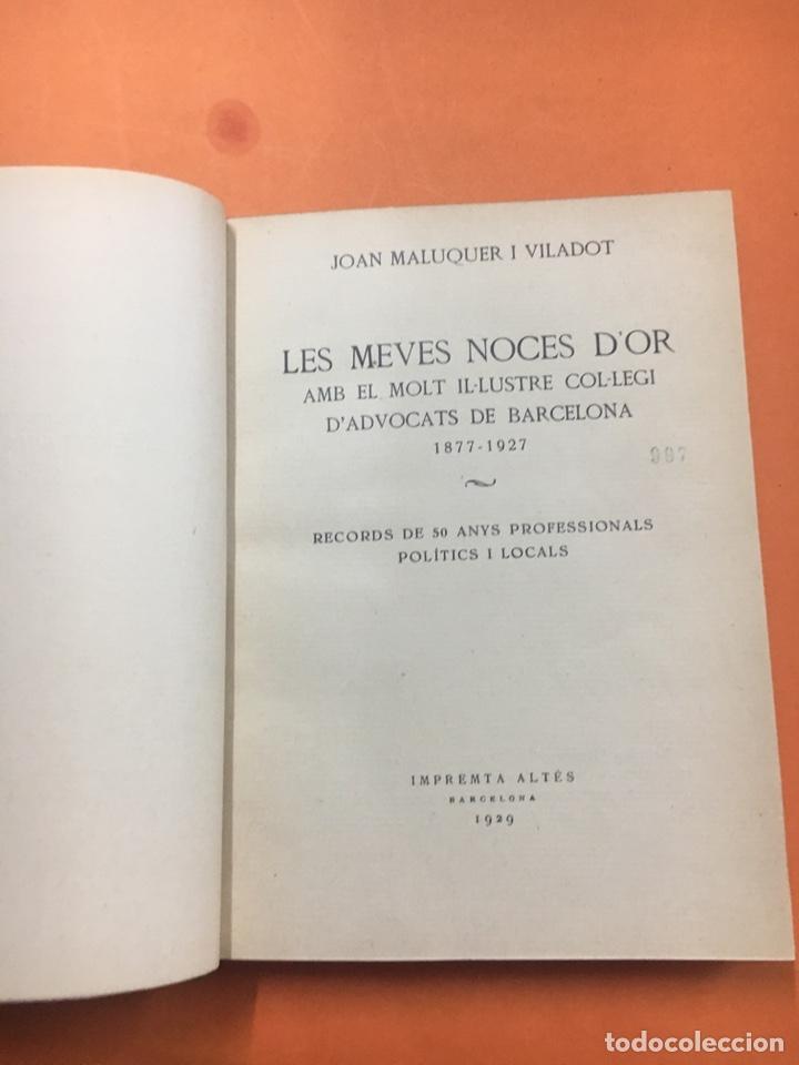 Libros antiguos: Le Meves Noces D'Or Ilustre Colegi D'Advocats De Barcelona 1877/1927 - Foto 2 - 209100860