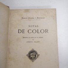 Livros antigos: NOTAS DE COLOR. NARCÍS OLLER Y MORAGAS. ANYS 20 BARCELONA. ED.: D'ALVAR VERDAGUER.. Lote 209127705