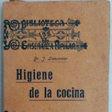 Livres anciens: HIGIENE DE LA COCINA, POR DR. J. LEMONNIER - PRIMERA VERSIÓN. Lote 209135565