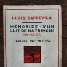 Livros antigos: MEMORIES DUN LLIT DE MATRIMONI - LLUIS CAPDEVILA - ED. LUX, 1930, BARCELONA. Lote 209142391