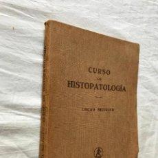 Libros antiguos: CURSO DE HISTOPATOLOGÍA - O SEIFRIED, PARA EL ESTUDIO DE LA VETERINARIA, ED. LABOR 1936. Lote 209161280