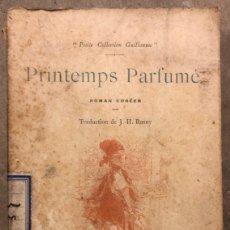 Libros antiguos: PRINTEMPS PARFUMÉ. ROMÁN CORÉEN. E. DENTU, EDITEUR 1892. ILLUSTRATIONS DE MAROLD ET MITIS.. Lote 209168011