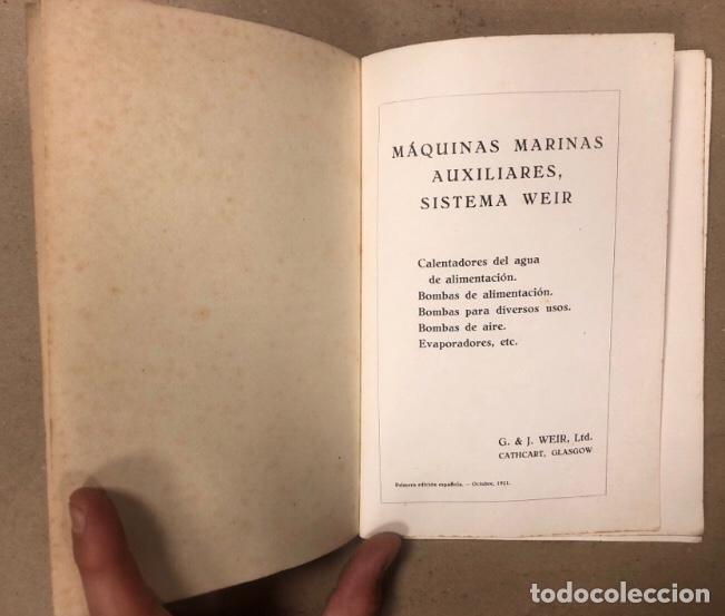 Libros antiguos: MANUAL DEL MAQUINISTA, MÁQUINAS MARINAS AUXILIARES. SISTEMA WEIR. BOMBAS DE AIRE, BOMBAS DE ALIMENTA - Foto 2 - 209170150