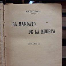 Libros antiguos: EL MANDATO DE LA MUERTA - EMILIO ZOLA. Lote 209193290