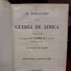 Libri antichi: EL ROMANCERO DE LA GUERRA DE ÁFRICA. POR EL MARQUÉS DE MOLINS. MADRID. IMP. DE RIVADENEYRA. 1860. Lote 209193478