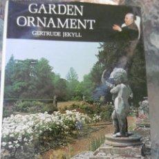 Libros antiguos: MAGNIFICO LIBRO DE LOS ORNAMENTOS DE JARDIN. Lote 209197176