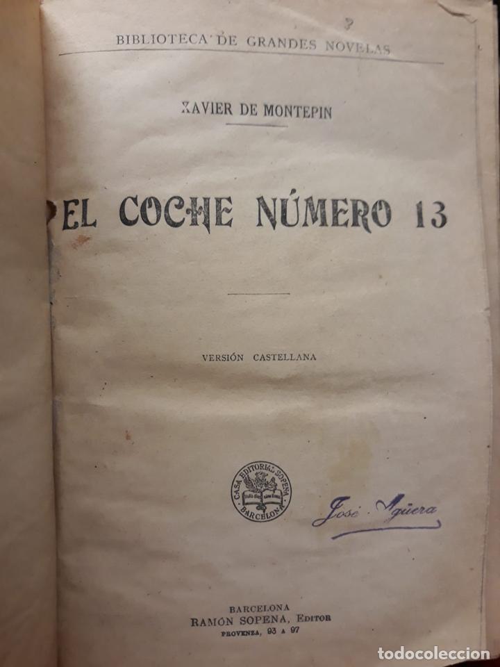 EL COCHE NUMERO 13. - XAVIER DE MONTEPIN. BIBLIOTECA DE GRANDES NOVELAS. (Libros Antiguos, Raros y Curiosos - Literatura Infantil y Juvenil - Otros)