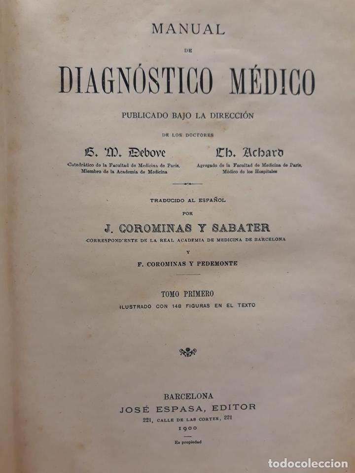 MANUAL DE DIAGNÓSTICO MÉDICO. AÑO 1900. TOMO I COROMINAS Y SABATER (Libros Antiguos, Raros y Curiosos - Literatura Infantil y Juvenil - Otros)