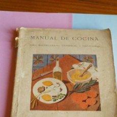 Libros antiguos: MANUAL DE COCINA - SECCIÓN FEMENINA DE F.E.T. Y DE LAS J.O.N.S.. Lote 209239270