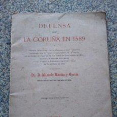 Libros antiguos: DEFENSA DE LA CORUÑA EN 1589 -- MARCELO MACIAS Y GARCIA -- LA CORUÑA 1890 --. Lote 209384387