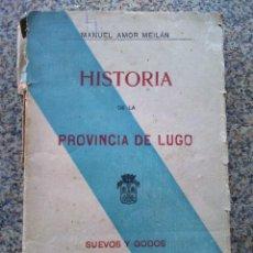 Libros antiguos: HISTORIA DE LA PROVINCIA DE LUGO - TOMO III - SUEVOS Y GODOS -- MANUEL AMOR MEILAN -- LUGO --. Lote 209385050