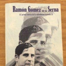 Libros antiguos: RAMON GÓMEZ DE LA SERNA. RADIODIFUSIÓN AUGUSTO VENTIN PEREIRA. Lote 209560606