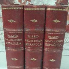 Libri antichi: HISTORIA DE LA REVOLUCION ESPAÑOLA. DESDE LA GUERRA DE LA INDEPENDENCIA A LA RESTAURACION EN SAGUNTO. Lote 209618908