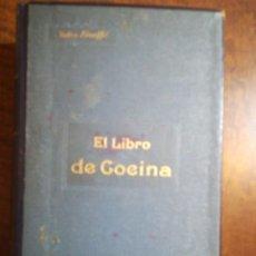 Livres anciens: OPORTUNIDAD :EL LIBRO DE LA COCINA DE JULES GOUFFÉ. EDICION EN ESPAÑOL. 1885. Lote 209639962