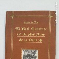 Libros antiguos: EL REAL MONASTERIO DE SAN JUAN DE LA PEÑA. RICARDO DEL ARCO. 1919. TDK169. Lote 209704193
