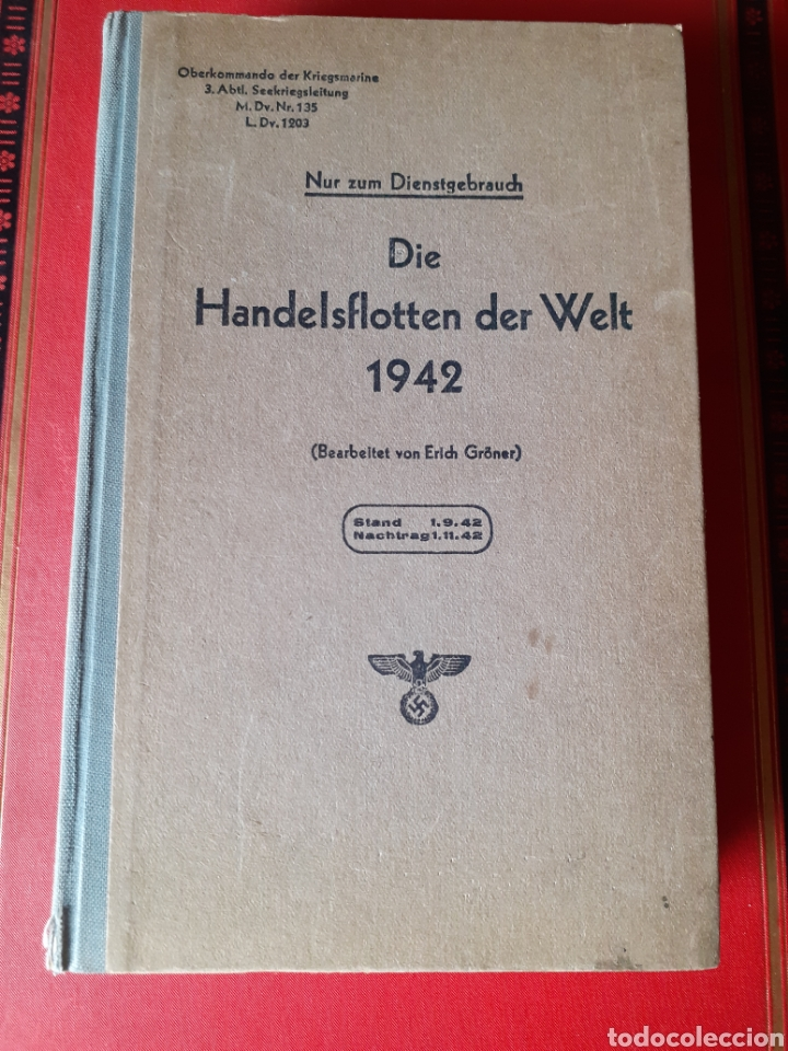 LIBRO FLOTA DE GUERRA ALEMANA SEGUNDA GUERRA MUNDIAL 1942 (Libros Antiguos, Raros y Curiosos - Historia - Otros)