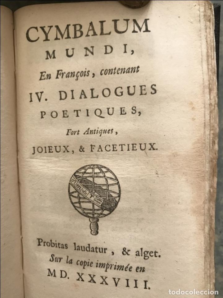 Libros antiguos: Des Périers, Bonaventure, Cymbalum mundi, ou Dialogues satyriques,..1711. Prosper Marchand - Foto 12 - 209718608