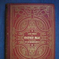 Libros antiguos: LAS ARTES EN LA EDAD MEDIA Y EL RENACIMIENTO - LITOGRAFÍAS - GRABADOS -. Lote 209757480