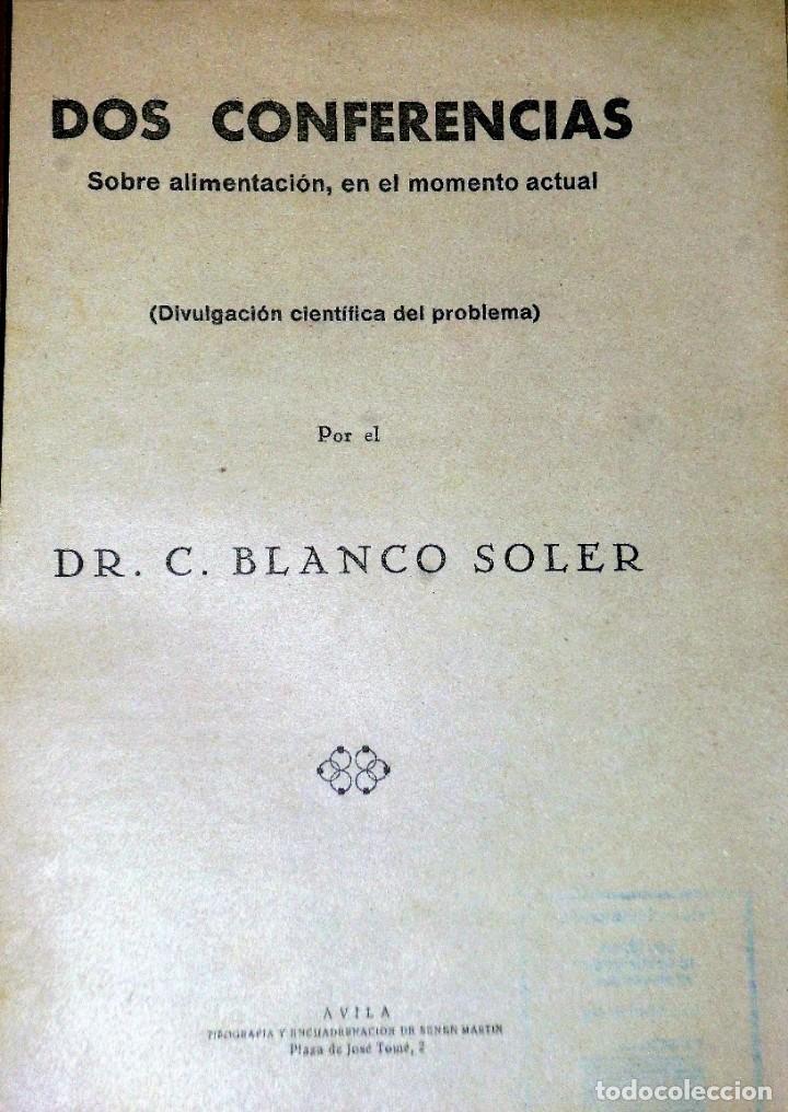 Libros antiguos: DOS CONFERENCIAS SOBRE ALIMENTACIÓN EN EL MOMENTO ACTUAL MADRID-JUNIO 1940 - Foto 2 - 209811433