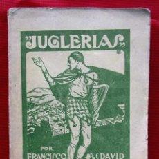 Libros antiguos: JUGLERIAS. FRANCISCO IRIBARNE. AÑO: 1917.. Lote 209877250