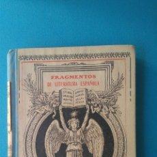 Libros antiguos: FRAGMENTOS DE LITERATURA ESPAÑOLA - AÑO 1897. Lote 209935200