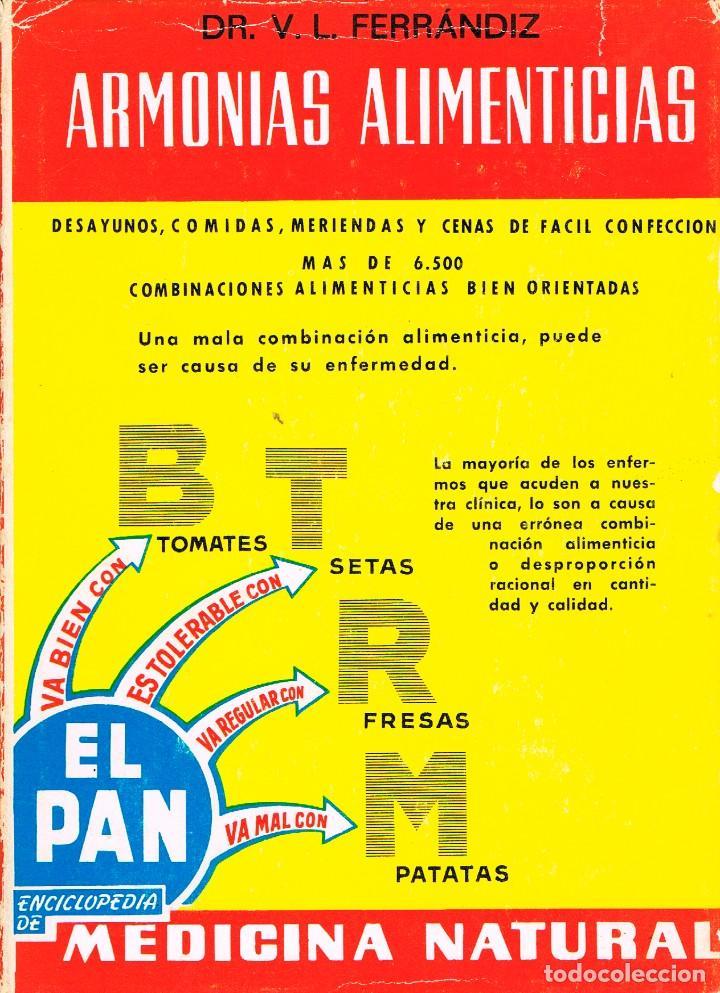 ARMONIAS ALIMENTICIAS POR EL DR. V.L. FERRÁNDIZ, ENCICLOPEDIA DE LA MEDICINA NATURAL (Libros Antiguos, Raros y Curiosos - Cocina y Gastronomía)