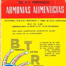 Libros antiguos: ARMONIAS ALIMENTICIAS POR EL DR. V.L. FERRÁNDIZ, ENCICLOPEDIA DE LA MEDICINA NATURAL. Lote 209935795