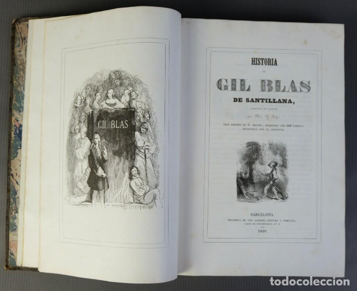 HISTORIA DE GIL BLAS DE SANTILLANA-LE SAGE-IMPRENTA DON ANTONIO BERGES Y COMPAÑÍA 1840 (Libros Antiguos, Raros y Curiosos - Historia - Otros)
