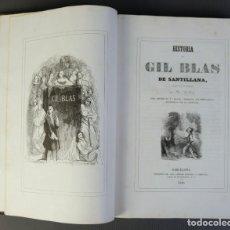 Libros antiguos: HISTORIA DE GIL BLAS DE SANTILLANA-LE SAGE-IMPRENTA DON ANTONIO BERGES Y COMPAÑÍA 1840. Lote 209971305