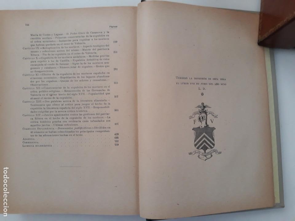 Libros antiguos: LOS MORISCOS ESPAÑOLES Y SU EXPULSIÓN. Estudio histórico-crítico. P. Boronat y Barrachina. 2 tomos. - Foto 7 - 209978503