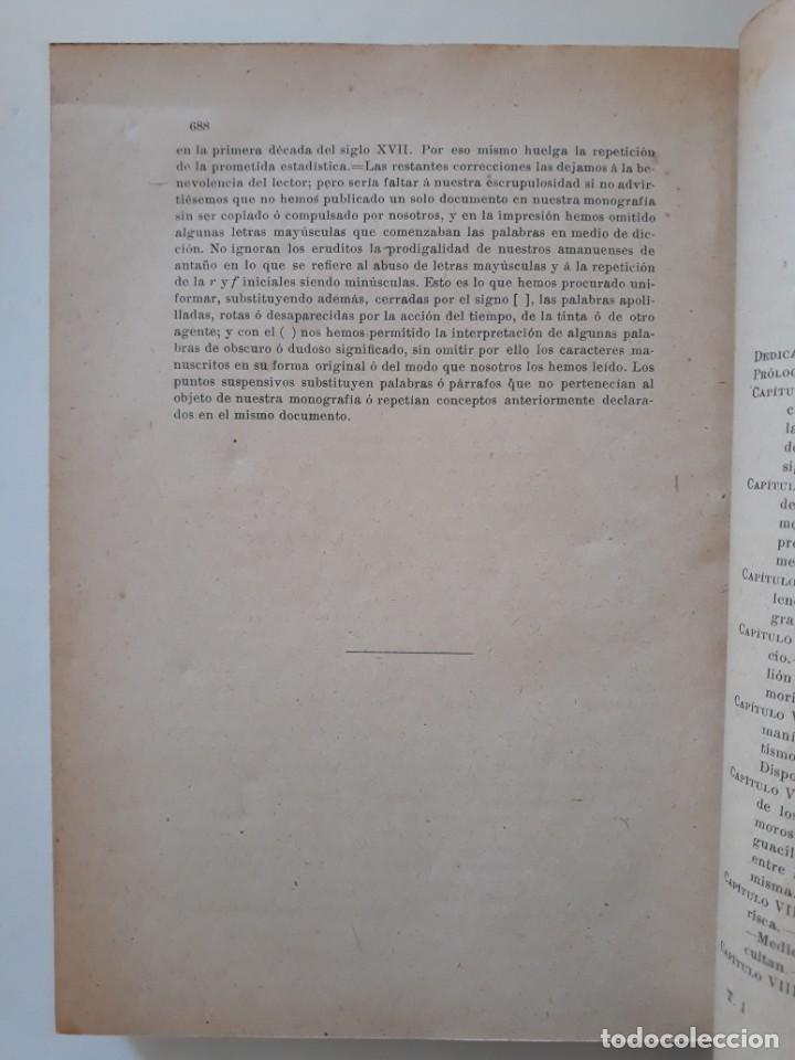 Libros antiguos: LOS MORISCOS ESPAÑOLES Y SU EXPULSIÓN. Estudio histórico-crítico. P. Boronat y Barrachina. 2 tomos. - Foto 9 - 209978503
