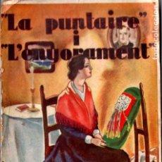 Libros antiguos: CLOVIS EIMERIC : LA PUNTAIRE I L'ENYORAMENT (MENTORA, 1931) CON AUTÓGRAFO DEL ESCRITOR. Lote 210006463