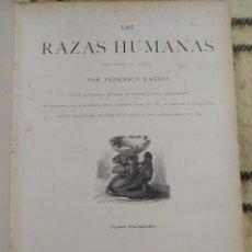 Libros antiguos: 1888. LAS RAZAS HUMANAS. TOMO PRIMERO. MONTANER Y SIMÓN. Lote 210059825