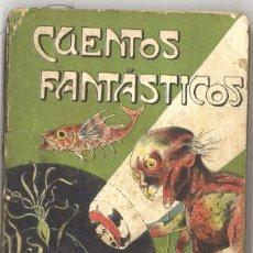 Libros antiguos: CUENTOS FANTÁSTICOS. H.G. WELLS. Lote 210107327