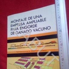 Livres anciens: TUBAL MONTAJE EMPRESA AMPLIABLE ENGORDE DE GANADO VACUNO GREGORIO LOPEZ 1973 U31. Lote 210110926