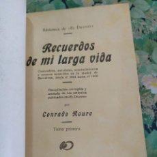 Libros antiguos: 1925. RECUERDOS DE MI LARGA VIDA. CONRAD ROURE.. Lote 210137656