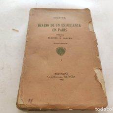 Livros antigos: DIARIO DE UN ESTUDIANTE EN PARÍS - GAZIEL AGUSTÍ CALVET (ESTUDIO, 1916). MIGUEL S. OLIVER. Lote 210163300