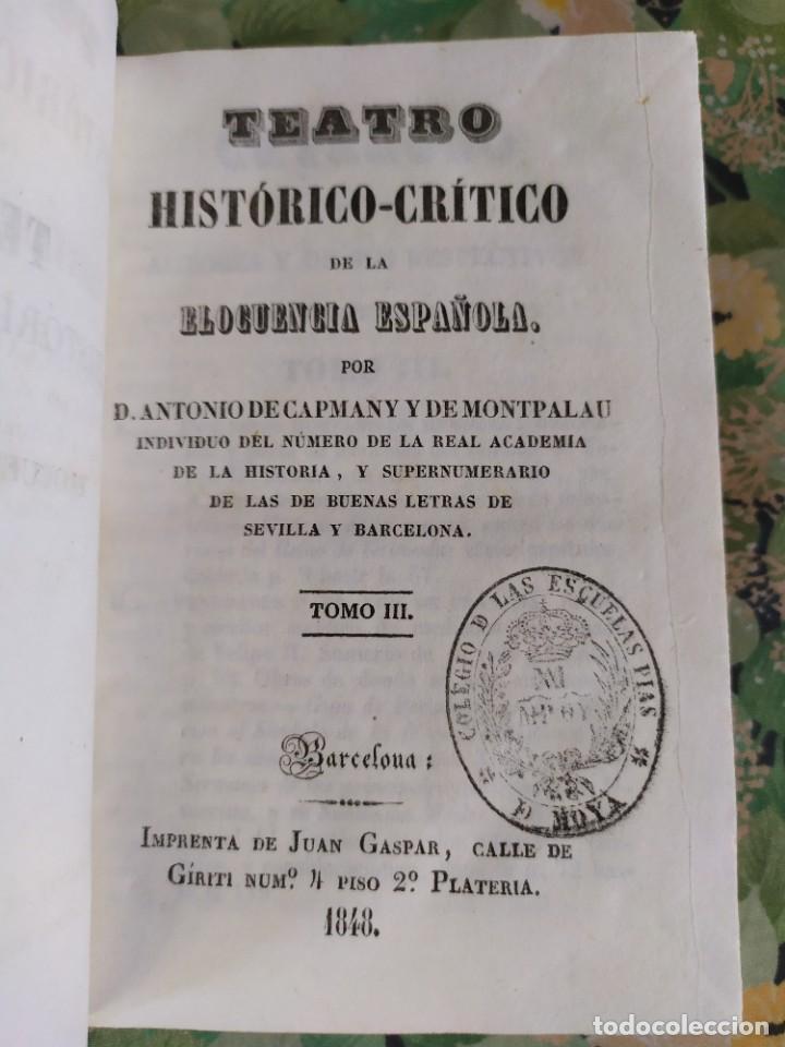 1848. TEATRO HISTORICO CRÍTICO DE L ELOCUENCIA ESPAÑOLA. ANTONIO DE CAPMANY. (Libros Antiguos, Raros y Curiosos - Pensamiento - Otros)