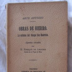 Libros antiguos: ENRIQUE DE LEGUINA. OBRAS DE HIERRO - LA ESTATUA DEL OBISPO DON MAURICIO. MADRID 1914. 14,5 X 9 CM. Lote 210234341
