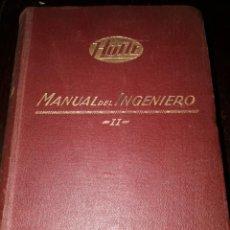 Libros antiguos: LIBRO 2347 MANUAL DEL INGENIERO HÜTTE GUSTAVO GILL EDITOR 1926. Lote 210329642