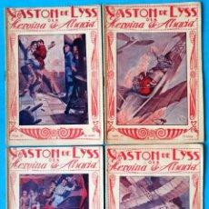 Libros antiguos: GASTON DE LYSS O LA HEROÍNA DE ALSACIA NºS 13, 14, 15 Y 16 - AÑO 1925 10 CÉNTIMOS - BIEN CONSERVADOS. Lote 210407871