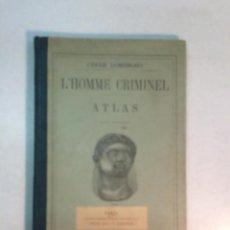 Libros antiguos: CÉSAR LOMBOROSO: L'HOMME CRIMINEL. ATLAS.XXXII PLANCHES (1887). Lote 210428132