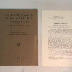 Libros antiguos: PEDRO ARA: LA ENSEÑANZA DE LA ANATOMÍA. INTRODUCCIÓN Y PROGRAMA (1934) (DEDICADO). Lote 210428377
