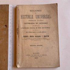 Libros antiguos: NOCIONES DE HISTORIA UNIVERSAL .GABRIEL MARIA VERGARA Y MARTIN . MADRID 1899 .. Lote 210519607